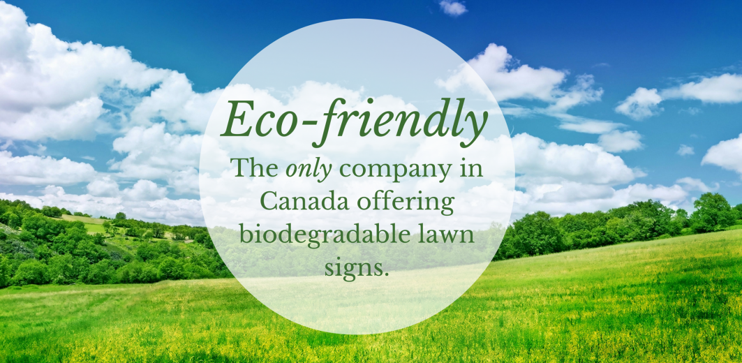 ecofriendly biodegrable lawn sign toronto