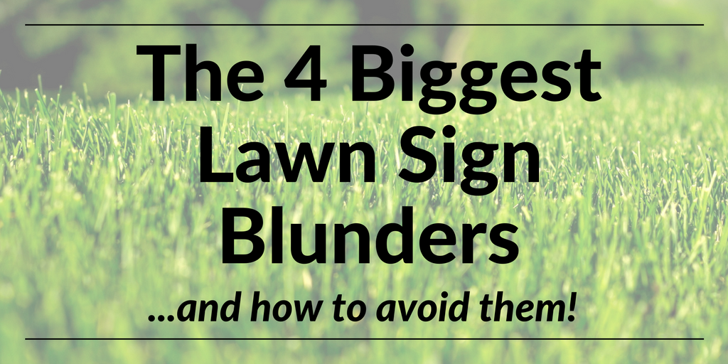 the 4 biggest lawn sign blunders
